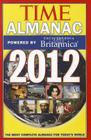 Time Almanac 2012: Powered By Encyclopedia Britannica Cover Image