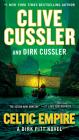 Celtic Empire (Dirk Pitt Adventure #25) Cover Image