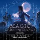 Magic Dark and Strange Cover Image