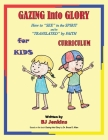 Gazing Into Glory for Kids Curriculum Cover Image