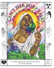 Can't Her Bury Tales: A Transfeminine Coloring Book Cover Image