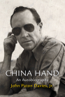 China Hand: An Autobiography Cover Image