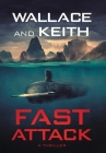 Fast Attack: A Hunter Killer Novel Cover Image