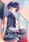 Love Me for Who I Am Vol. 3 Cover Image