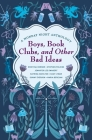 Boys, Book Clubs, and Other Bad Ideas: A Monday Night Anthology Cover Image