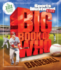 Big Book of WHO Baseball (Sports Illustrated Kids Big Books) Cover Image