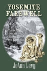 Yosemite Farewell: An Untold Tale from the California Gold Rush Cover Image