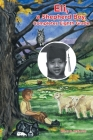 Eli, a Shepherd Boy, Completes Eighth Grade Cover Image
