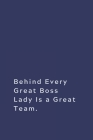 Behind Every Great Boss Lady Is a Great Team Cover Image