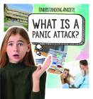 What Is a Panic Attack? Cover Image