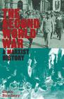 The Second World War: A Marxist History (Counterfire) Cover Image