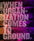 Caza + Surba: When Urbanization Comes to Ground Cover Image