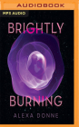 Brightly Burning Cover Image