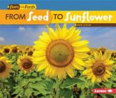 From Seed to Sunflower (Start to Finish) Cover Image