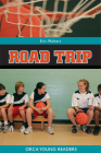 Road Trip (Orca Young Readers) Cover Image