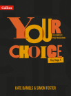 Your Choice – The Complete PSHE Programme – Key Stage 4: Relationships, Sex and Health Education Cover Image