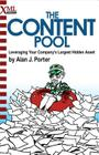The Content Pool: Leveraging Your Company's Largest Hidden Asset Cover Image