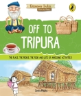 Off to Tripura (Discover India) Cover Image
