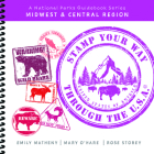 Stamp Your Way Through the U.S.A. - Midwest & Central Region Cover Image