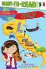 Living in . . . Italy: Ready-to-Read Level 2 (Living in...) Cover Image