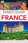 DK Eyewitness Family Guide France (Travel Guide) Cover Image