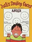 Josh's Smiley Faces: A Story about Anger Cover Image
