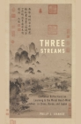 Three Streams: Confucian Reflections on Learning and the Moral Heart-Mind in China, Korea, and Japan Cover Image