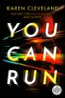 You Can Run: A Novel Cover Image