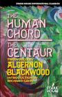 The Human Chord / The Centaur Cover Image