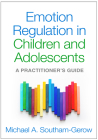 Emotion Regulation in Children and Adolescents: A Practitioner's Guide Cover Image