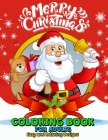 Merry Christmas Coloring Books for Adults Easy and Relaxing Design: Santa, Snowman, Elves and Friend Cover Image