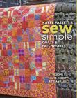 Kaffe Fassett's Sew Simple Quilts & Patchworks: 17 Designs Using Kaffe Fassett's Artisan Fabrics Cover Image
