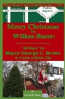 Merry Christmas to Wilkes-Barre: