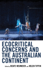 Ecocritical Concerns and the Australian Continent (Ecocritical Theory and Practice) Cover Image