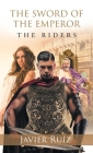 The Sword of the Emperor: The Riders Cover Image