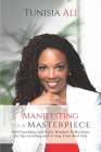 Manifesting Your Masterpiece: Self-Coaching and Daily Mindset Reflections for Up-Leveling and Living Your Best Life Cover Image