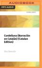Cordelluna (Narración En Catalán) (Catalan Edition): Premio Edebé de Literatura Juvenil 2007 Cover Image
