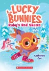 Ruby's Red Skates (Lucky Bunnies #4) Cover Image