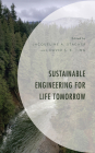 Sustainable Engineering for Life Tomorrow (Environment and Society) Cover Image