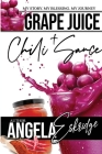 Grape Juice + Chili Sauce Cover Image