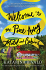 Welcome to the Pine Away Motel and Cabins Cover Image