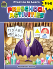 Practice to Learn: Preschool Activities (Prek) Cover Image