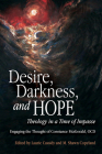 Desire, Darkness, and Hope: Theology in a Time of Impasse Cover Image