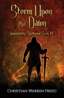 Storm Upon the Dawn: Immortality Shattered Book IV Cover Image