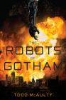 The Robots of Gotham Cover Image
