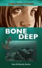 Bone Deep (Peggy Henderson Adventure #3) Cover Image