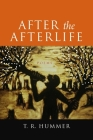 After the Afterlife: Poems Cover Image