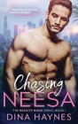 Chasing Neesa: An Enemies to Lovers Contemporary Women's Romance Cover Image