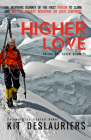 Higher Love: Skiing the Seven Summits Cover Image