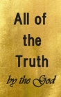 All of the Truth by the God Cover Image